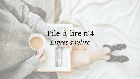 Pile à lire : les livres à relire