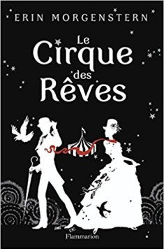 Couverture du Cirque des Rêves, d'Erin Morgenstern