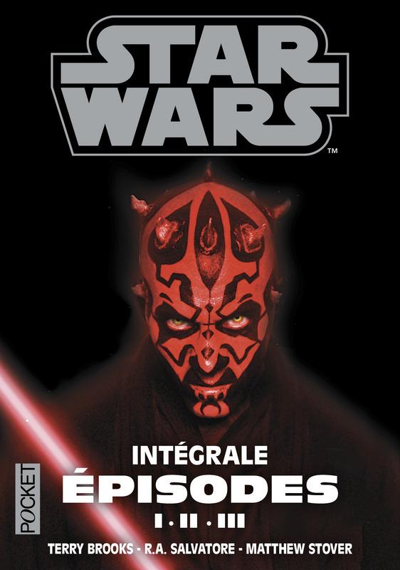Couverture de l'Intégrale Star Wars, épisodes I, II et III