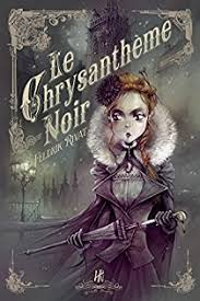 Le Chrysanthème noir, roman de Feldrik Rivat