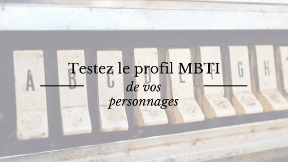 Testez le profil MBTI de vos personnages de roman