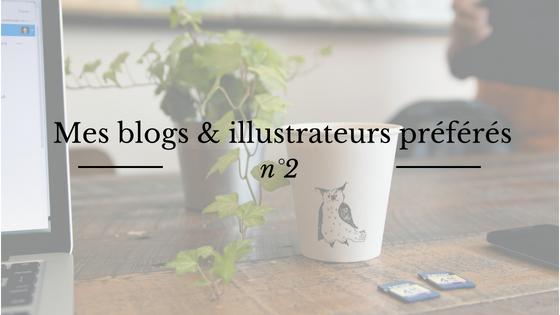Parmi mes blogs & illustrateurs préférés : My Life As A Background Slytherin, et Laurel