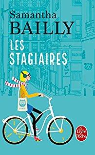 """Couverture du roman """"Les Stagiaires"""", de Samantha Bailly"""