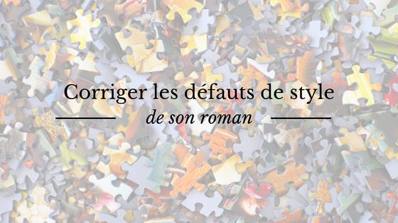 Corrections de style : les principaux défauts de mon roman