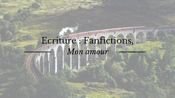 L'écriture de fanfictions, le bonheur