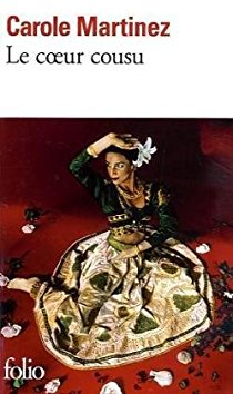 Le coeur cousu, roman de Carole Martinez