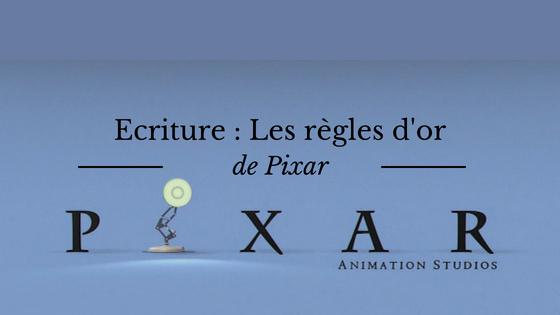 Ecriture : les règles d'or de Pixar