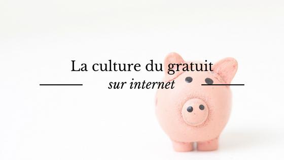 La culture du gratuit sur internet vis-à-vis des biens culturels