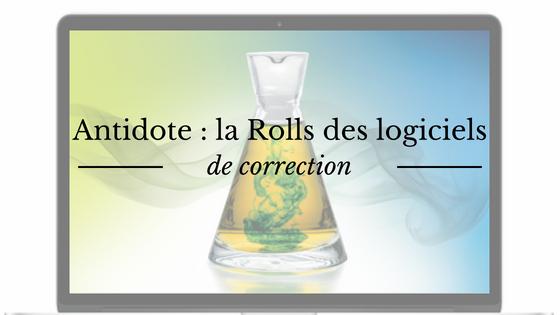 Antidote : la Rolls des logiciels de corrections pour écrire un roman