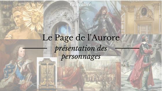 Le Page de l'Aurore : présentation des personnages