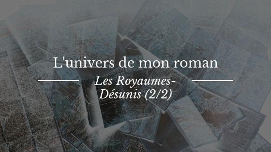 L'univers des Royaumes-Désunis, deuxième partie : Kéronav et Torraure