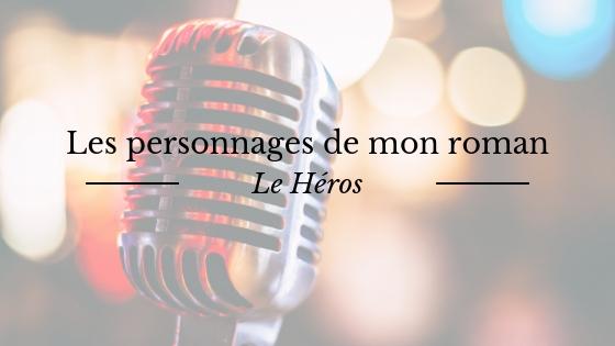 Présentation de Coeur de Lorelonne, le héros de mon roman