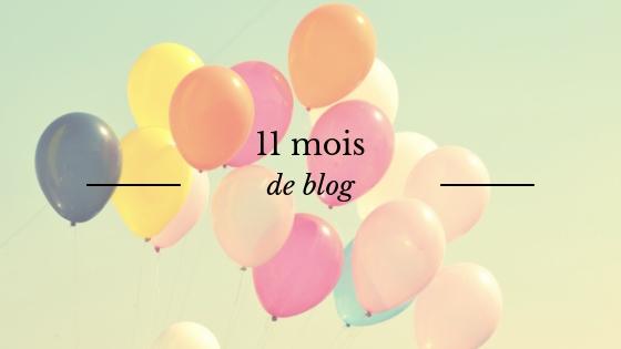 11 mois de blog