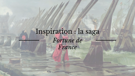 """Inspiration pour mon roman """"Le Page de l'Aurore"""" : la saga de romans historiques """"Fortune de France"""", de Robert Merle"""