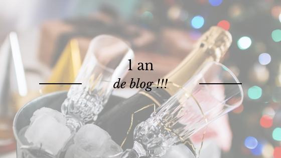 Anniversaire : 1 an de blog !