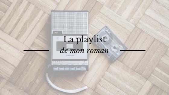 Musique d'écriture : la playlist de mon roman Le Page de l'Aurore
