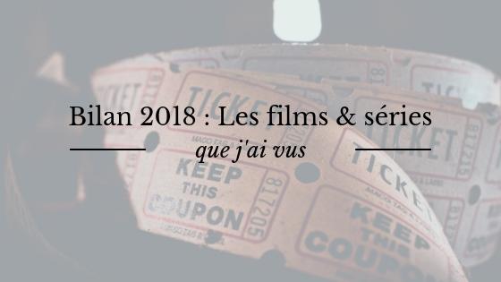 Bilan : les films et séries que j'ai vus cette année