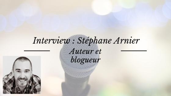 Interview de l'auteur Stéphane Arnier