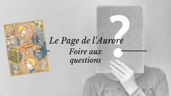 Le Page de l'Aurore : toutes les réponses à vos questions sur mon roman