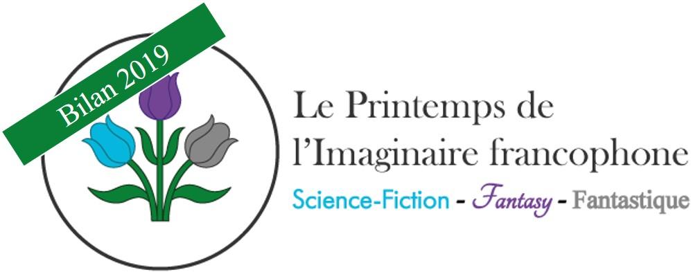 Bilan du Printemps de l'Imaginaire Francophone 2019