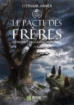 Le Pacte des Frères, de Stéphane Arnier