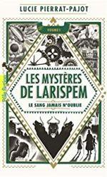 Les mystères de Larispem, de Lucie Pierrat-Pajot