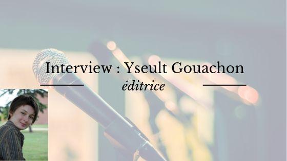 Interview d'Yseult Gouachon, éditrice chez Sylphe Rouge