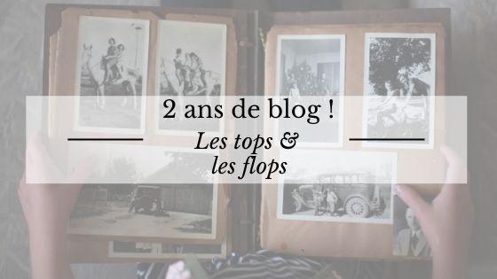 2 ans de blog : les tops et les flops