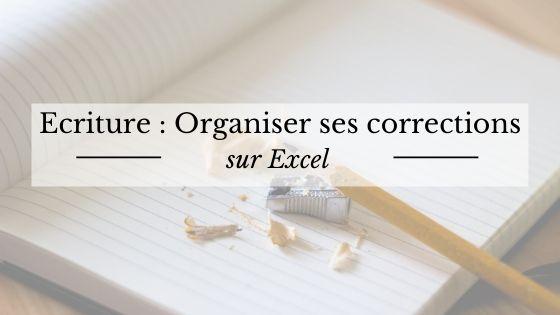 Ecriture : Organiser ses corrections sur Excel