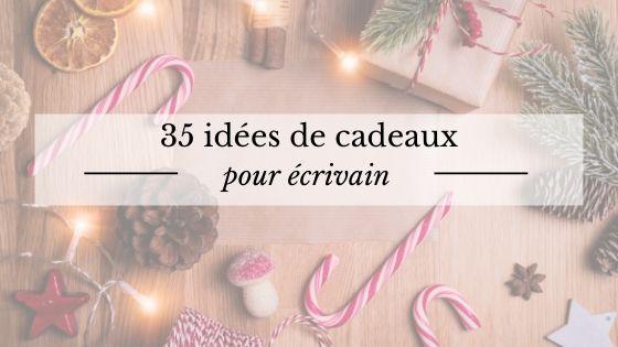 35 idées de cadeaux de Noël pour écrivain