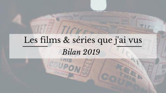 Bilan films et séries 2019