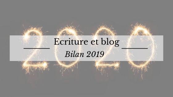 Bilan d'écriture et de blog 2019