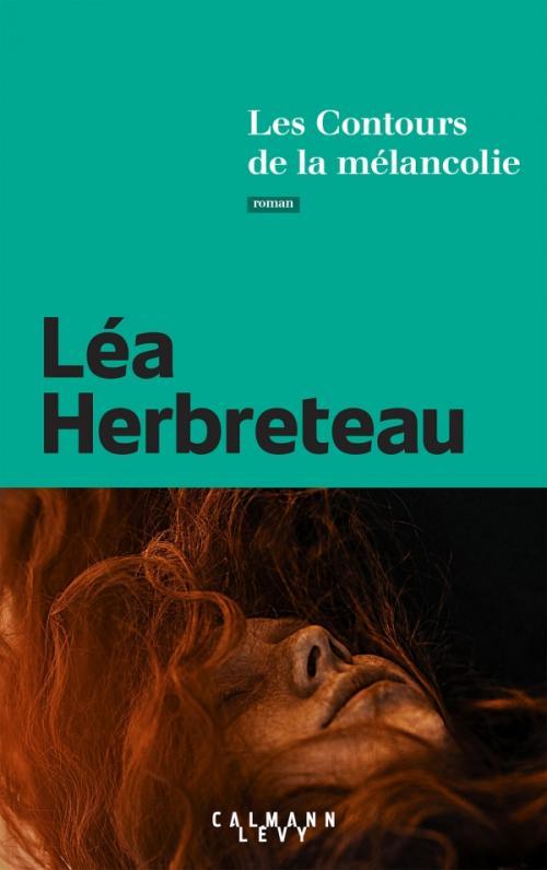 Les Contours de la Mélancolie - Léa Herbreteau