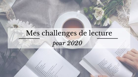 Mes challenges de lecture pour 2020