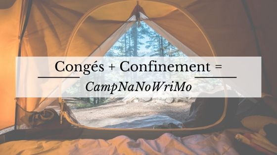 Camp NaNoWrimo d'avril 2020