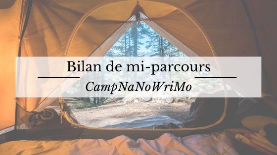 Bilan de mi-parcours : Camp NaNoWriMo d'avril 2020