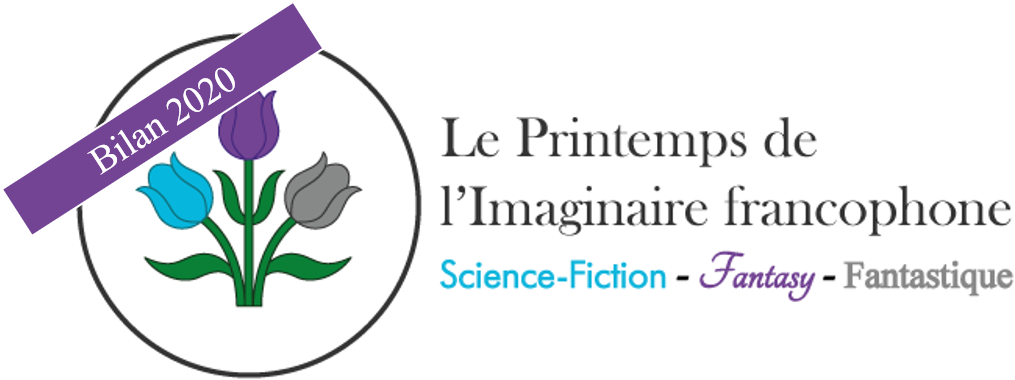 Bilan du Printemps de l'Imaginaire Francophone de 2020