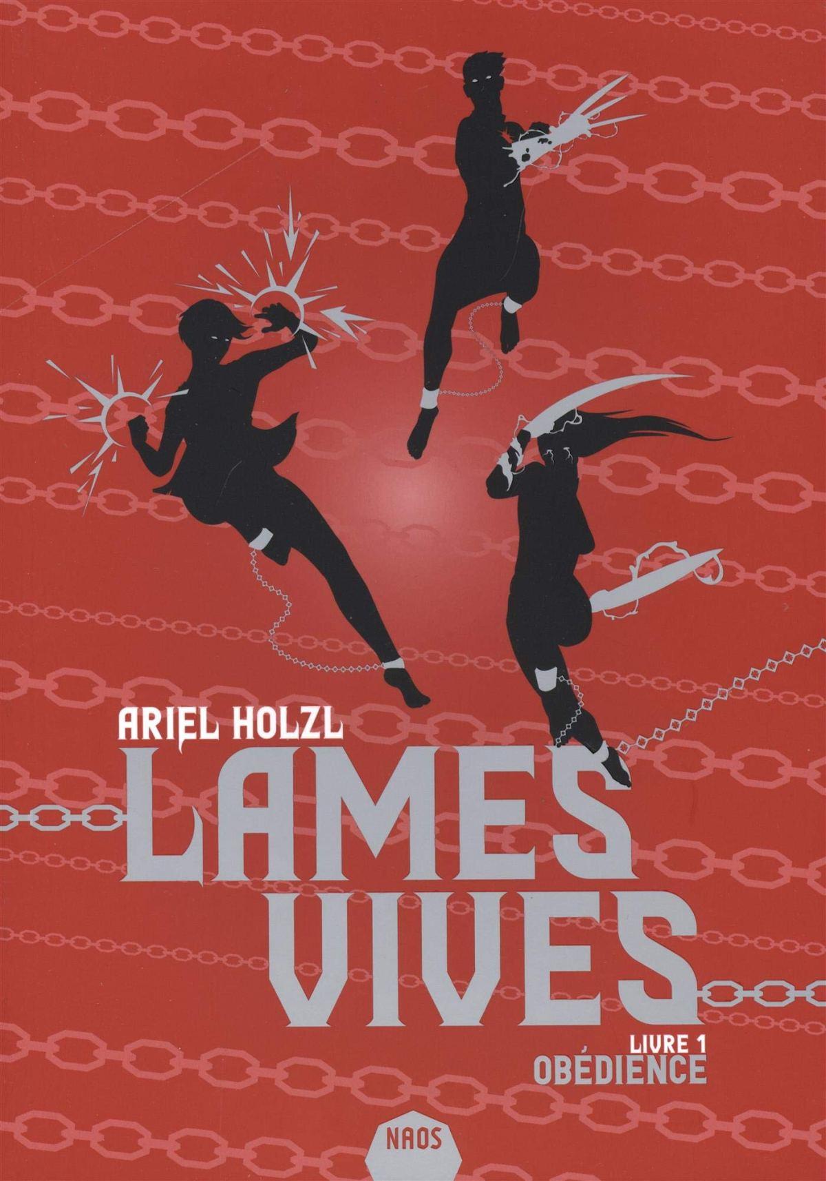 """Obédience, tome 1 de """"Lames Vives"""", d'Ariel Holzl"""