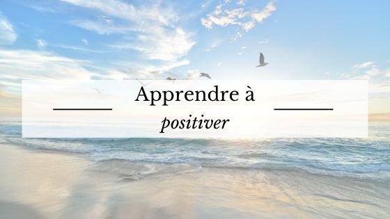 Apprendre à positiver